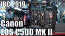Messevideo: Vollformat Canon EOS C500 MKII mit interner 5.9K RAW Aufzeichnung und verbessertem Dual Pixel AF // IBC 2019